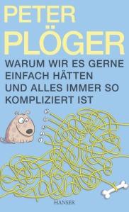 Peter Plöger, Warum...