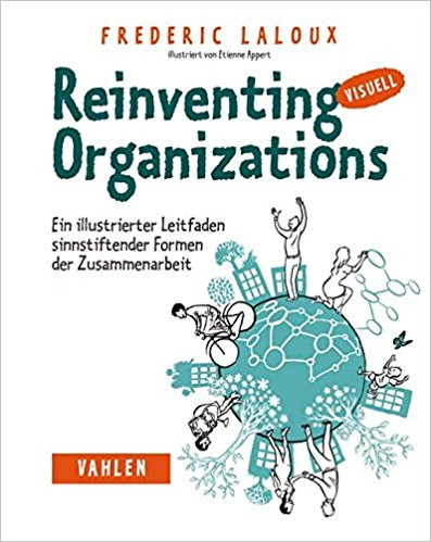 Reinventing Organizations visuell – eine Rezension